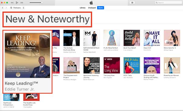 Keep Leading!™ Podcast - Apple New and Noteworthy List Homepage
