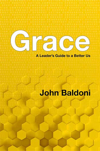 Grace A Leader's Guide to a Better Us