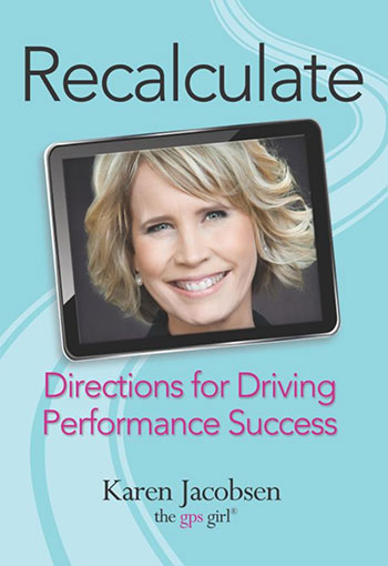 Recalculate: Directions for Driving Performance Success