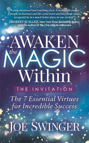 Awaken the Magic Within: ...The Invitation