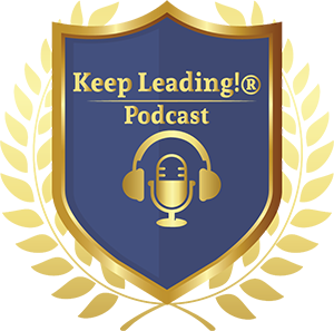 Keep Leading!® Podcast