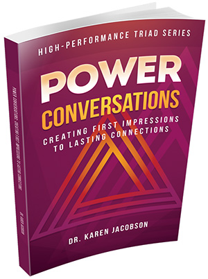 Power Conversations: Creating First Impressions to Lasting Connections