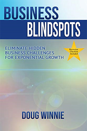 Business Blindspots: Eliminate Hidden Challenges for Exponential Growth